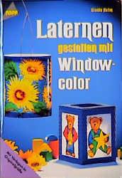 Laternen gestalten mit Windowcolor - Gisela Heim