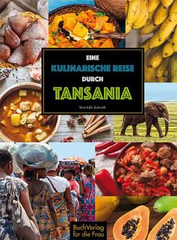 Eine kulinarische Reise durch Tansania - Vera Lifa Seiverth  [Gebundene Ausgabe]