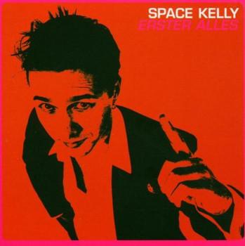 Space Kelly - Erster Alles