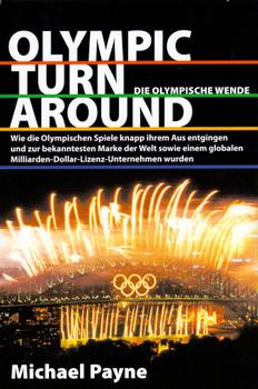 Olympic Turnaround - Die Olympische Wende - Michael R. Payne [Gebundene Ausgabe]