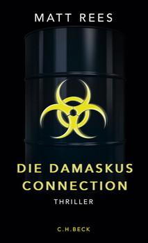 Die Damaskus-Connection. Thriller - Matt Beynon Rees  [Taschenbuch]