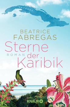 Sterne der Karibik: Roman - Fabregas, Beatrice