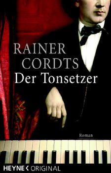 Der Tonsetzer. - Rainer Cordts