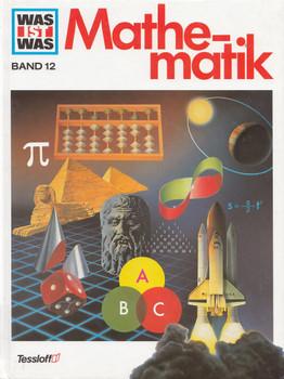Was ist Was: Band 12 - Mathematik [Gebundene Ausgabe]