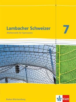 Lambacher Schweizer - Ausgabe für Baden-Württemberg / Schülerbuch 7. Schuljahr [Gebundene Ausgabe]