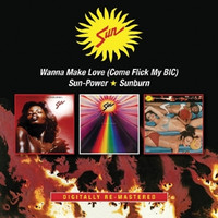 Sun - Wanna Make Love/Sun-Power/Sunburn [2 CDs]