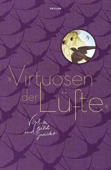 'Virtuosen der Lüfte'. Vögel in Bild und Gedicht [Gebundene Ausgabe]