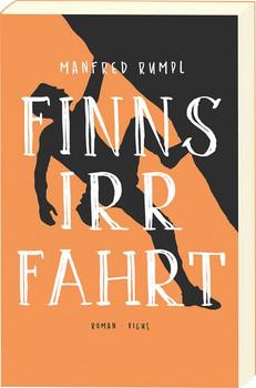 Finns Irrfahrt. Roman - Manfred Rumpl  [Taschenbuch]