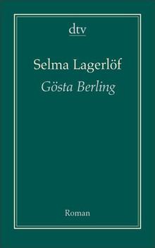 Gösta Berling - Selma Lagerlöf