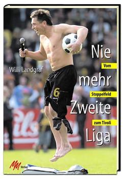 Nie mehr Zweite Liga - Willi Landgraf