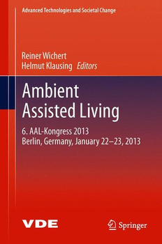 Ambient Assisted Living. 6. AAL-Kongress 2013 Berlin, Germany, January 22. - 23. , 2013 [Gebundene Ausgabe]
