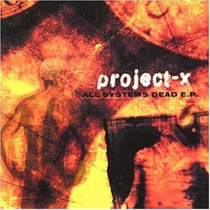 Project-X - All Systems Are Dead E.P.