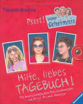 Brezina, Thomas C. : Hilfe, liebes Tagebuch! - Thomas C. Brezina