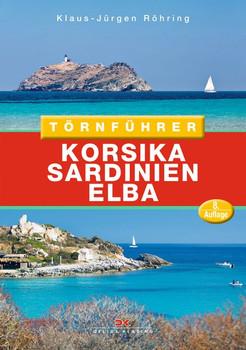 Törnführer Korsika - Sardinien - Elba - Klaus-Jürgen Röhring  [Taschenbuch]