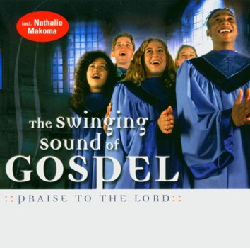 Various - The Swinging Sound of Gospel / Praise To The Lord