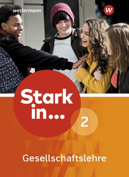 Stark in ... Gesellschaftslehre / Stark in ... Gesellschaftslehre - Ausgabe 2017. Ausgabe 2017 / Schülerband 2 [Gebundene Ausgabe]
