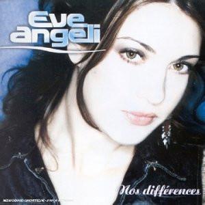 Eve Angeli - Nos Differences [2eme Album]