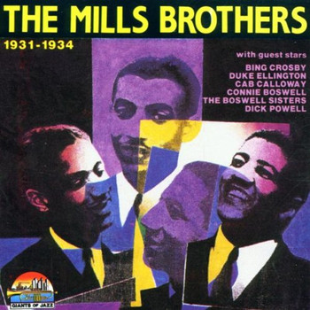 the Mills Brothers - The Mills Brothers 1931-1934