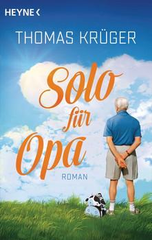 Solo für Opa. Roman - Thomas Krüger  [Taschenbuch]