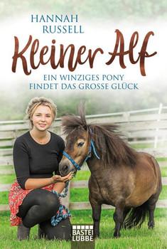 Kleiner Alf. Ein winziges Pony findet das große Glück - Hannah Russell  [Taschenbuch]