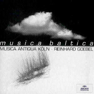 Reinhard Goebel - Musica Baltica