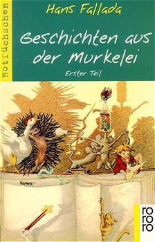 Geschichten aus der Murkelei 1. - Hans Fallada