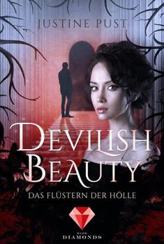 Devilish Beauty 1: Das Flüstern der Hölle - Justine Pust  [Taschenbuch]