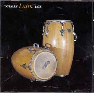 Various - Totally Latin Jazz