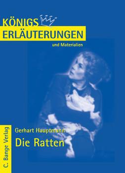 Königs Erläuterungen und Materialien, Bd.284, Die Ratten - Gerhard Hauptmann