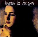 Trance to the Sun - Venemous Eve