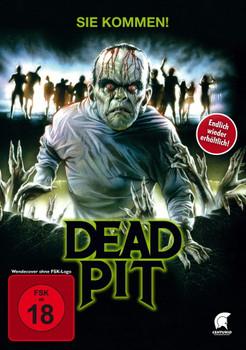 Dead Pit - sie kommen!