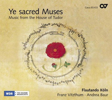 Vitzthum - Ye sacred Muses - Music from the House of Tudor