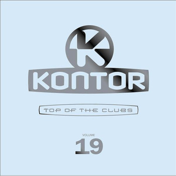 Various - Kontor - Top of the Clubs Vol. 19