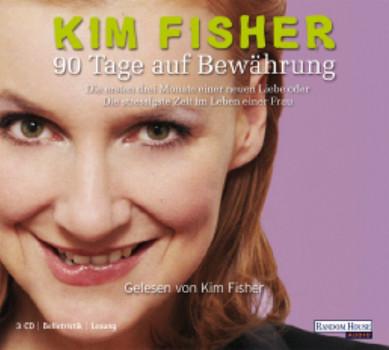 90 Tage auf Bewährung - Kim Fisher