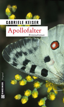 Apollofalter: Der erste Fall für Franca Mazzari - Gabriele Keiser