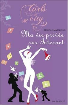 Ma Vie privée sur Internet - Matthews, Carole