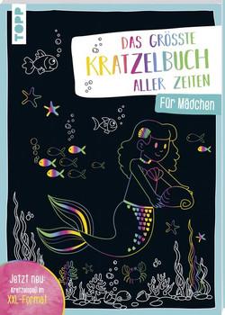 Das größte Kratzelbuch aller Zeiten für Mädchen. Jetzt neu: Kratzelspaß im XXL-Format - frechverlag  [Taschenbuch]