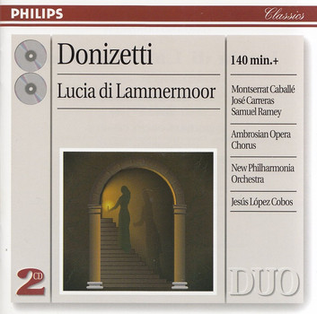 Montserrat Caballe, New Philharmonia Orchestra - Jesús López Cobos: Gaetano Donizetti - Lucia di Lammeroor [2 CDs]