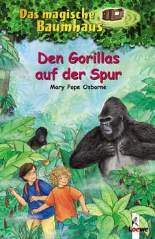 Das magische Baumhaus 24: Den Gorillas auf der Spur - Mary Pope Osborne