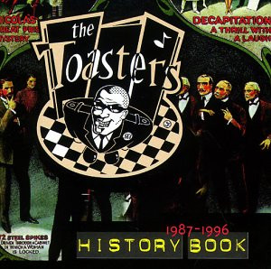 the Toasters - History Book (87-96)