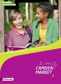 Camden Market - Ausgabe 2013: Workbook 3 mit Audio-CD
