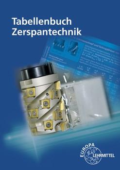 Tabellenbuch Zerspantechnik - Josef Brenner  [Taschenbuch]