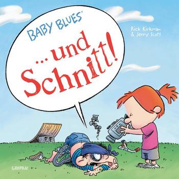 Baby Blues: ... und Schnitt!. Band 18 - Jerry Scott  [Taschenbuch]