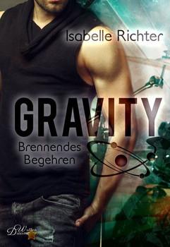 Gravity: Brennendes Begehren - Isabelle Richter  [Taschenbuch]