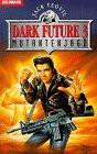 Dark Future III. Mutantenjagd. - Jack Yeovil