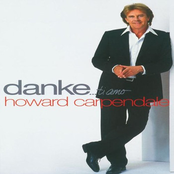 Howard Carpendale - Danke... Ti Amo - The Collectors Box