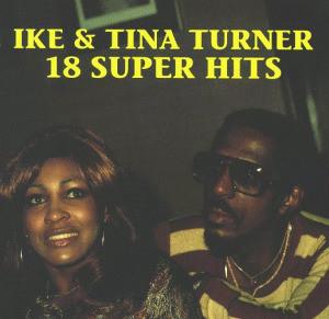 Ike & Tina Turner - 18 Super Hits