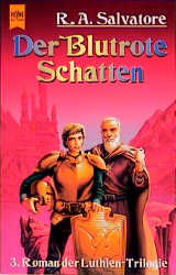 Der Blutrote Schatten. Dritter Roman der Luthien- Trilogie. - Robert A. Salvatore
