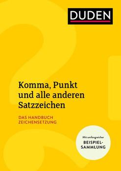 Komma, Punkt und alle anderen Satzzeichen. Das Handbuch Zeichensetzung - Christian Stang  [Taschenbuch]