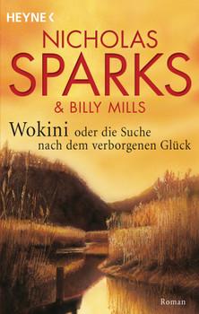 Die Suche nach dem verborgenen Glück - Nicholas Sparks